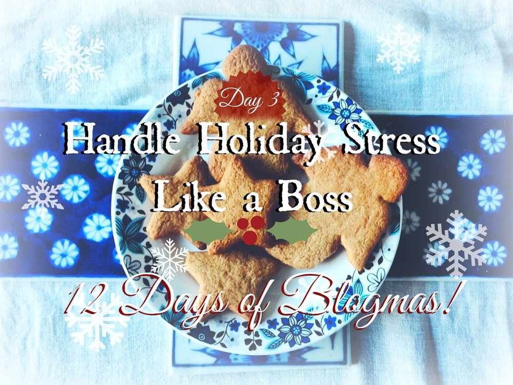 Handle Holiday Stress