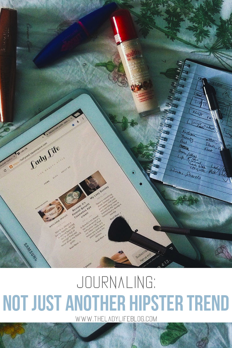 Journaling: Not Just Another Hipster Trend