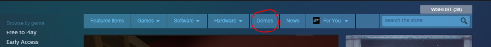 Where to find Steam's Demos. Did you ever see that before? It's been there the whole time! There's enough demos in there to play for months without paying a penny!