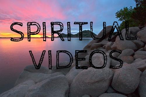 Spiritual Videos.jpg