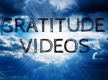 Gratitude Videos.jpg