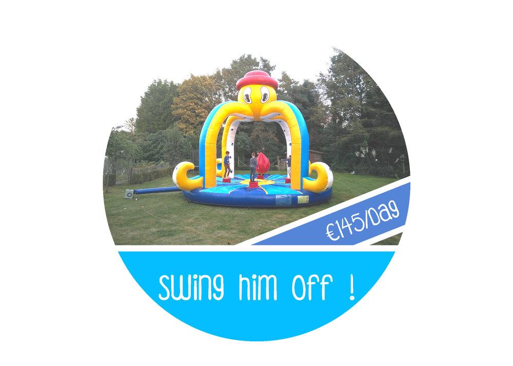 Swing+him+off attractieverhuur