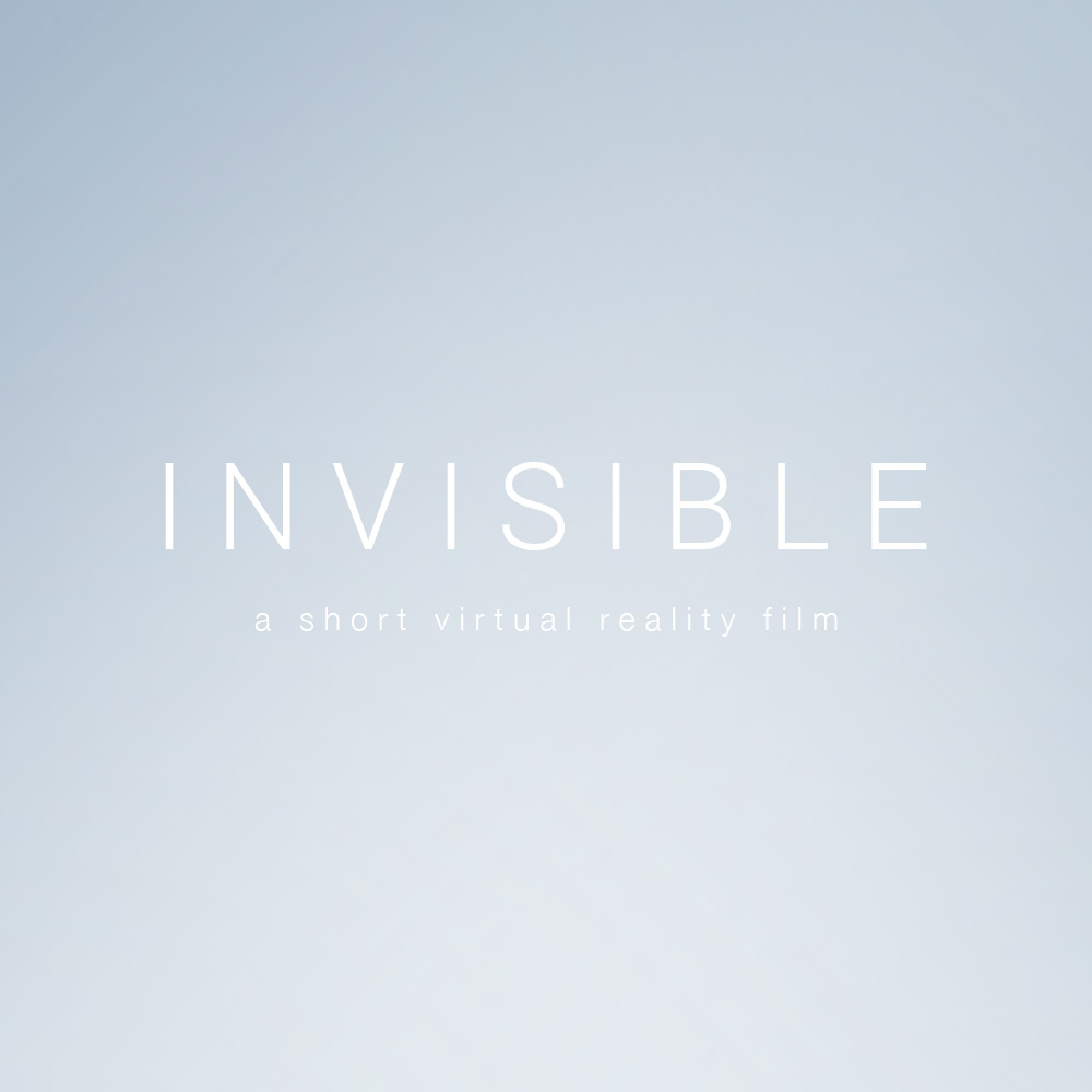 INVISIBLE Virtual Reality Short Film