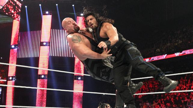 Flying clothesline from Roman Reigns to The Big Show.