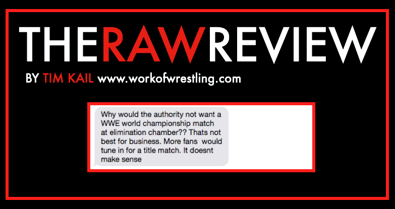 THE RAW REVIEW FOR EPISODE 5/25/15