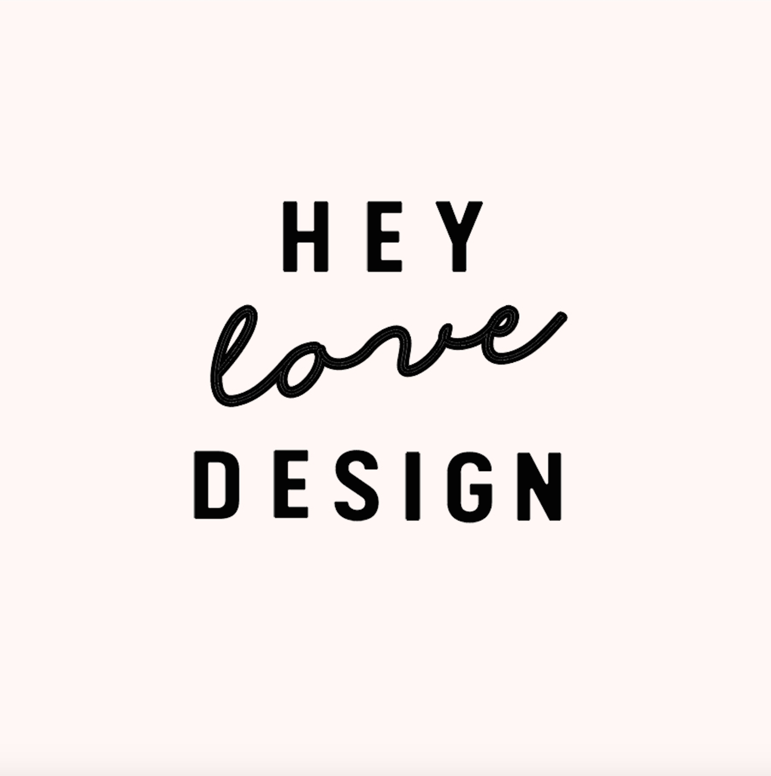 Hey Love Design