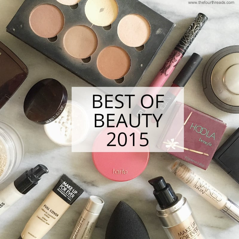 Narrowed it down to the best beauty products of 2015