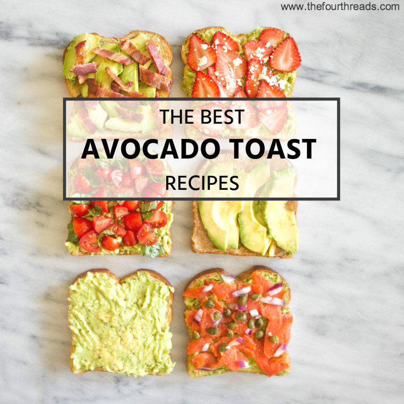 Avocado toast: 6 Easy Ways to Amp Up Your Avocado Toast