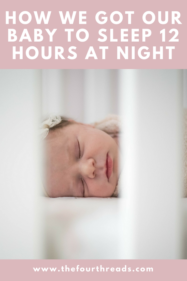 #MOMMYMONDAY: How We Got Our Baby To Sleep 12 Hours At Night