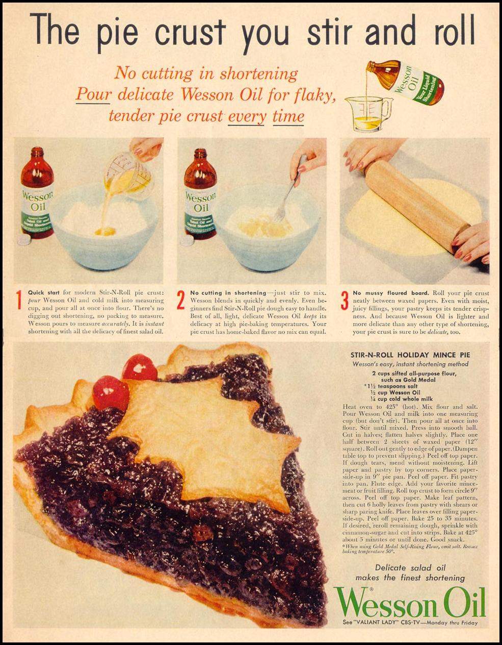 "my food historian pal, Laura, found this old wesson ad. see the pie crust recipe in the text. my family has always called the pie crust our ""stir and roll."" here's why!"