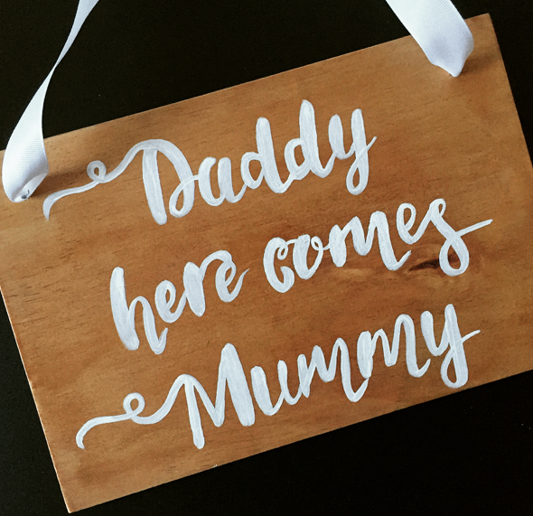Daddy here comes Mummy Sign