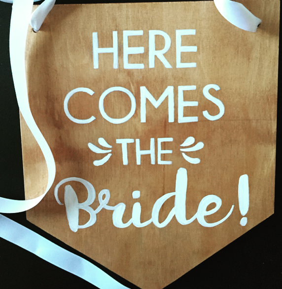 Here come the bride Banner Sign