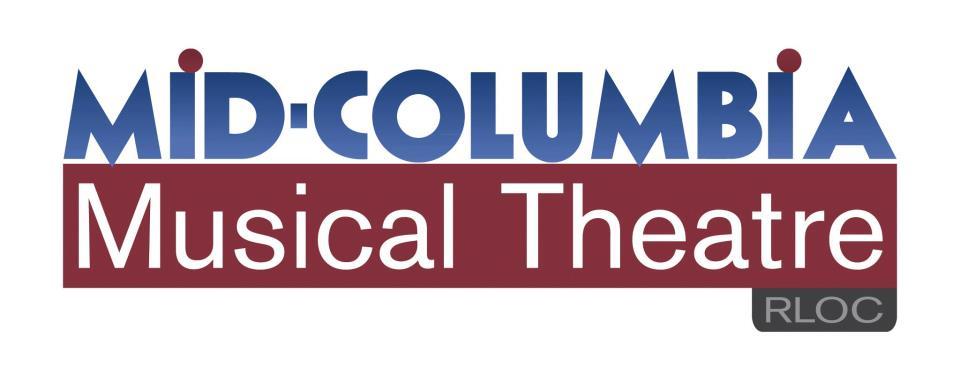 Mid-Columbia Musical Theatre  P.O. Box 112  Richland, WA 99352   www.midcolumbiamusicaltheatre.org    Direct donation link atrloc.tix.com