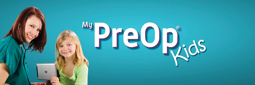 MyPreOp Kids banner featuring nurse and smiling child.  Preoperative assessment for children