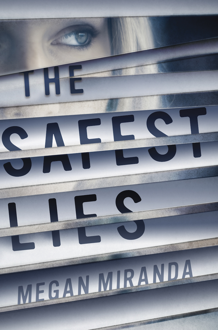 Image result for the safest lies by megan miranda