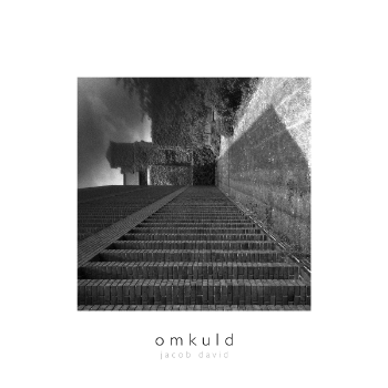 OUT NOW : Jacob David - omkuld [mr003] — moderna records