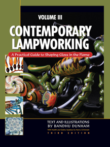 Contemporary Lampworking Vol. III
