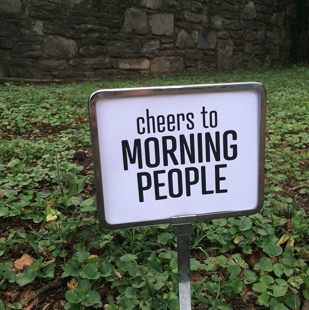CreativeMornings hearts Morning People, so why not create a sign to let them know.