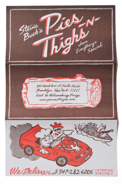 "I love the illustrations and colour selection of the  Pies N' Thighs  menu in Brooklyn...As well as the final touch of using a ""great sloppy offset printer to give it that authentic feel."""