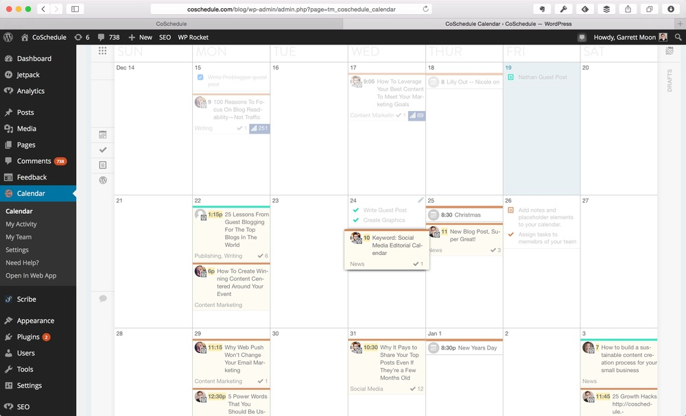 The calendar view—you see everything all in one place and can rearrange by drag-and-drop.