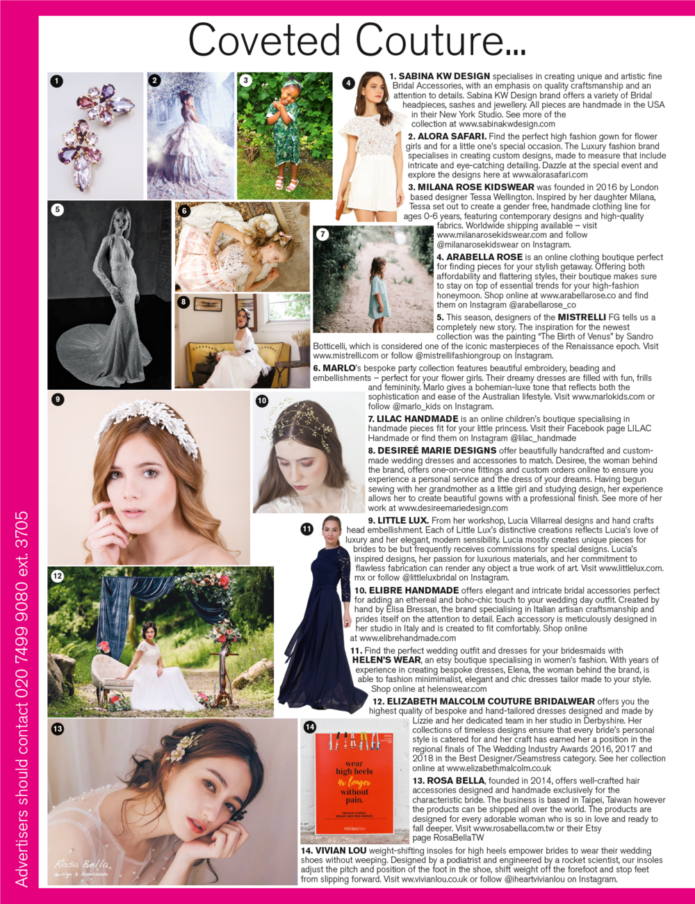 Nov/Dec 2018 Issue of BRIDES magazine on the 'Coveted Couture' page 250 Suggestion #8  Featuring my  Ellie  gown
