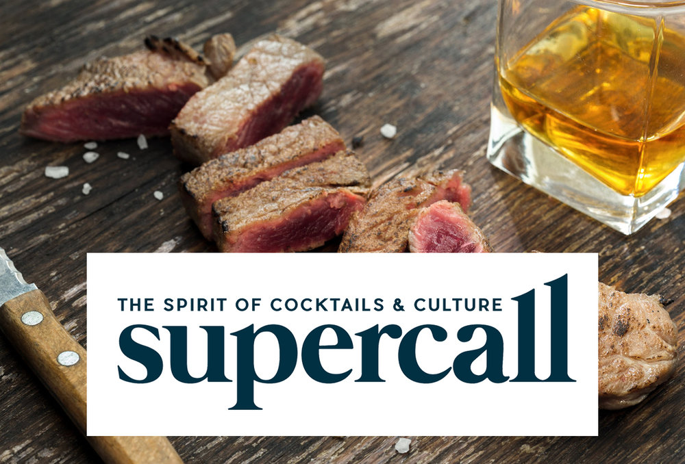 October 2017   SUPERCALL: The Right Way to Pair Spirits with Steak, According to Steakhouse Bartenders