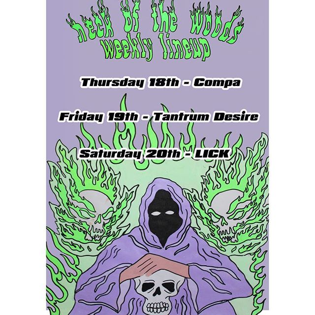 I Tēnei Wiki! This Week in the Woods!  RĀPARE: Compa (UK), dubstep's darkest light, is kicking our long weekend off one day early  RĀMERE: A Night of Drum & Bass is back! This time with Tantrum Desire (UK) headlining  RĀHOROI: It's time for Lick's annual LGBTQIA+ friendly Halloween party. Inclusive to all, whether you're a sexy pumpkin or a full horror movie zombie.  Pānui whakaahua: @shelleybotticelli