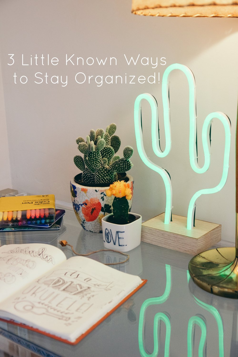 3 Little Known Ways to Stay Organized Finding sanity along the way for your life + home.
