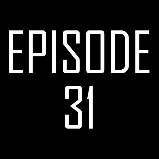 Episode 31.jpg