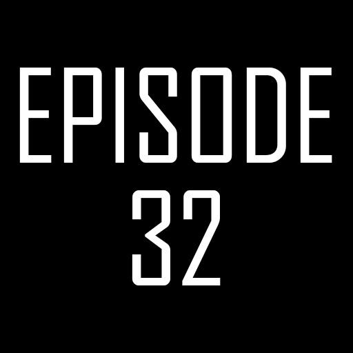 Episode 32.jpg