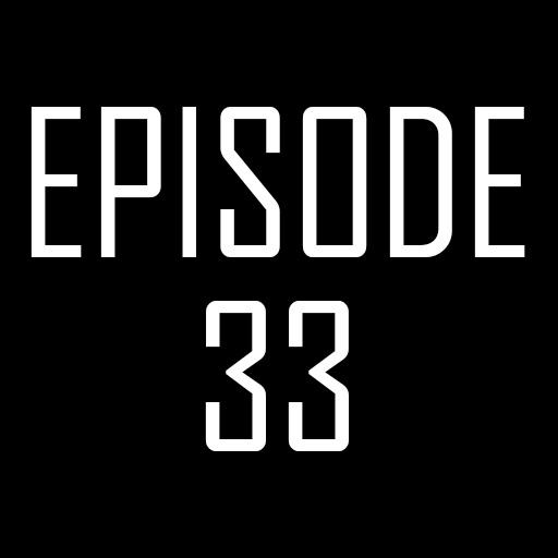 Episode 33.jpg