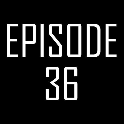 Episode 36.jpg