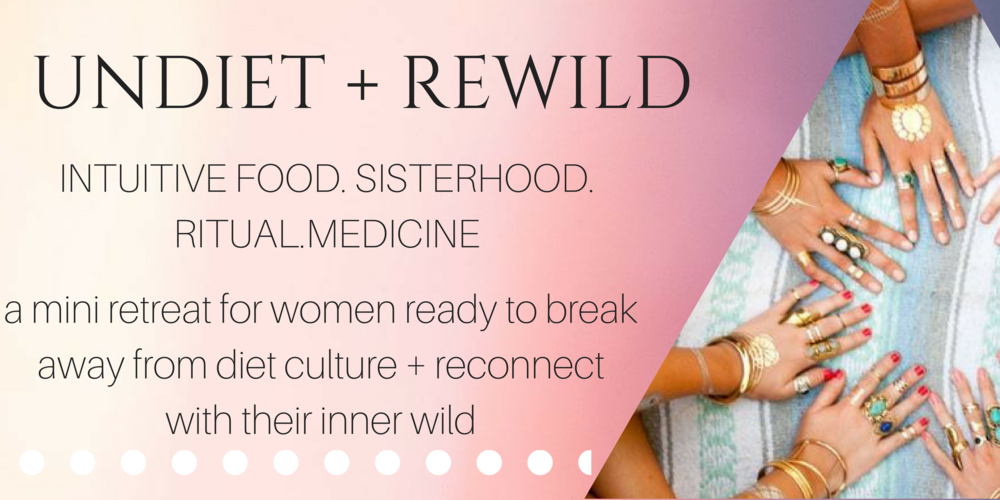 Undiet + Rewild retreat for women