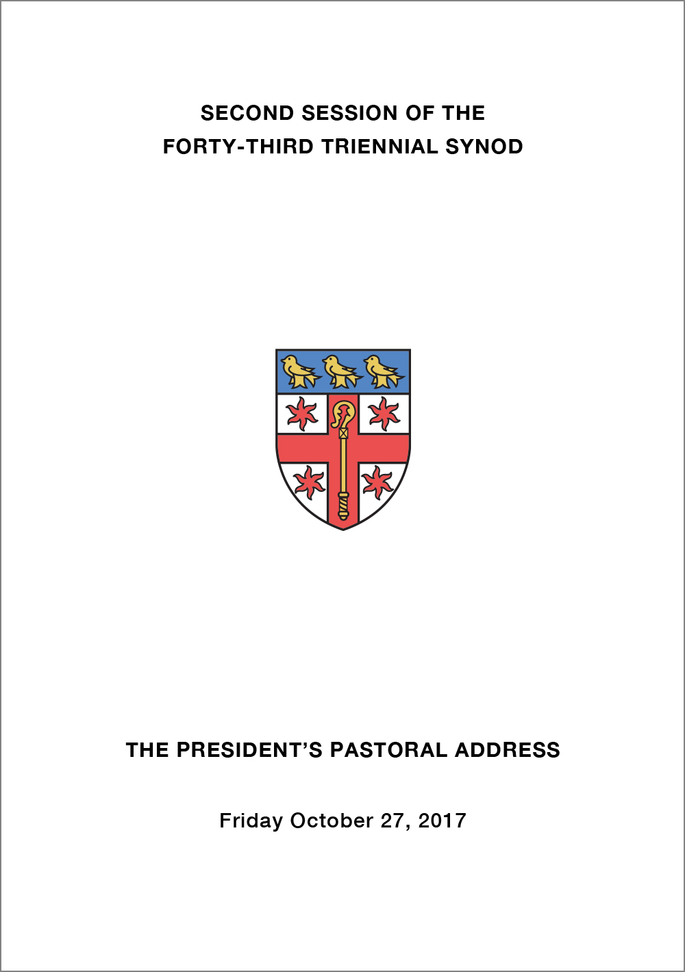 Download  the 2017 Archbishop's Pastoral Address [PDF 169KB]