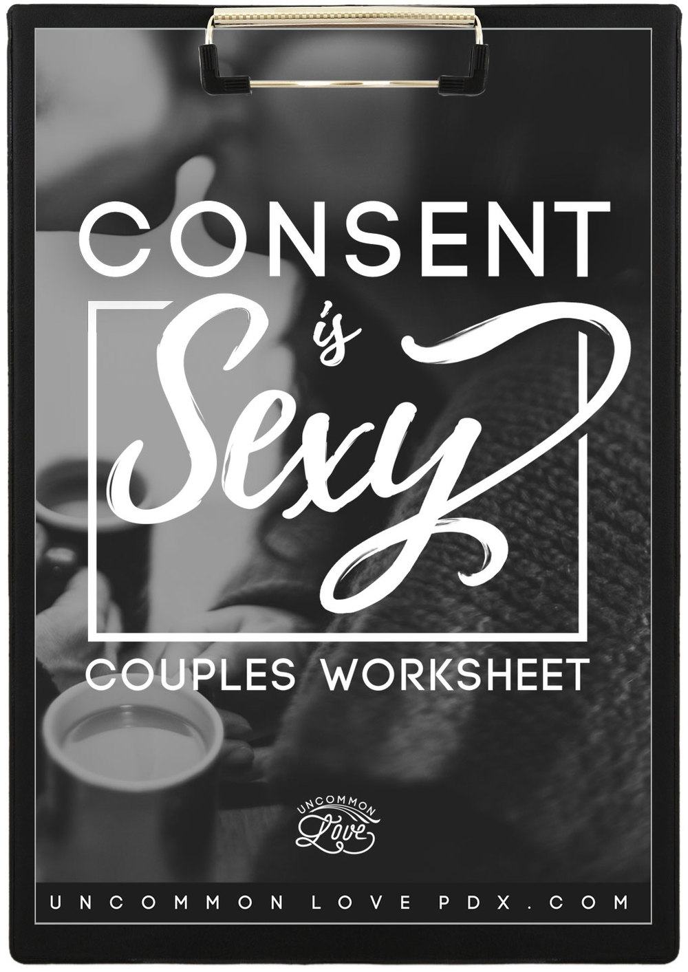 Consent is Sexy Couples Worksheet | Couples Exercise | Communication Exercise