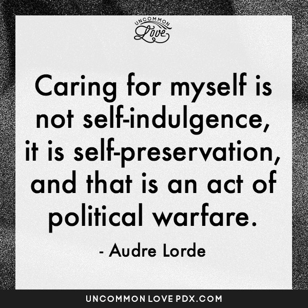 Audre Lorde Quote | Uncommon Love Counseling in Portland