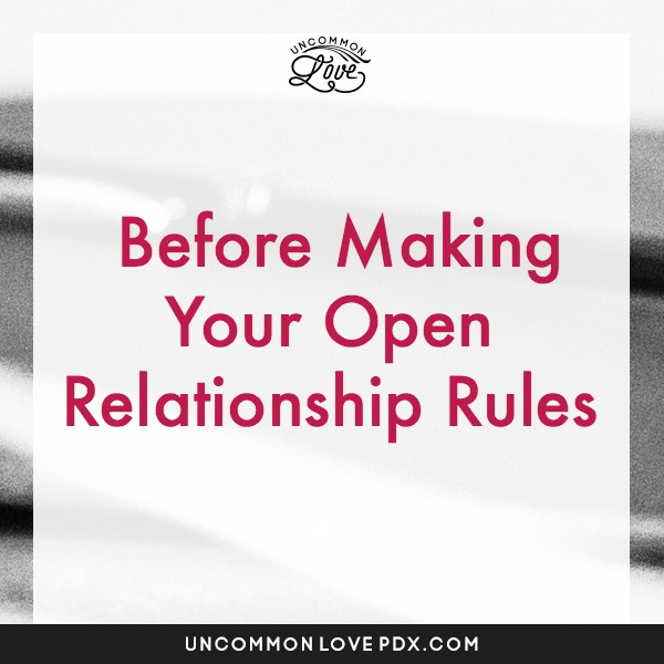 2 Questions Before Making Your Open Relationship Rules | Poly Counseling in Portland