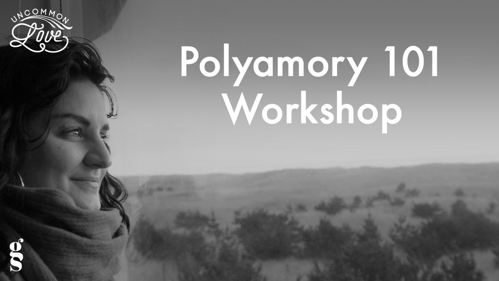 Polyamory Workshop | Polyamory E Course