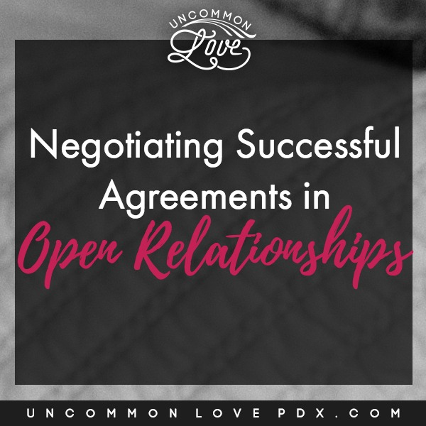 Negotiating agreements in open relationships