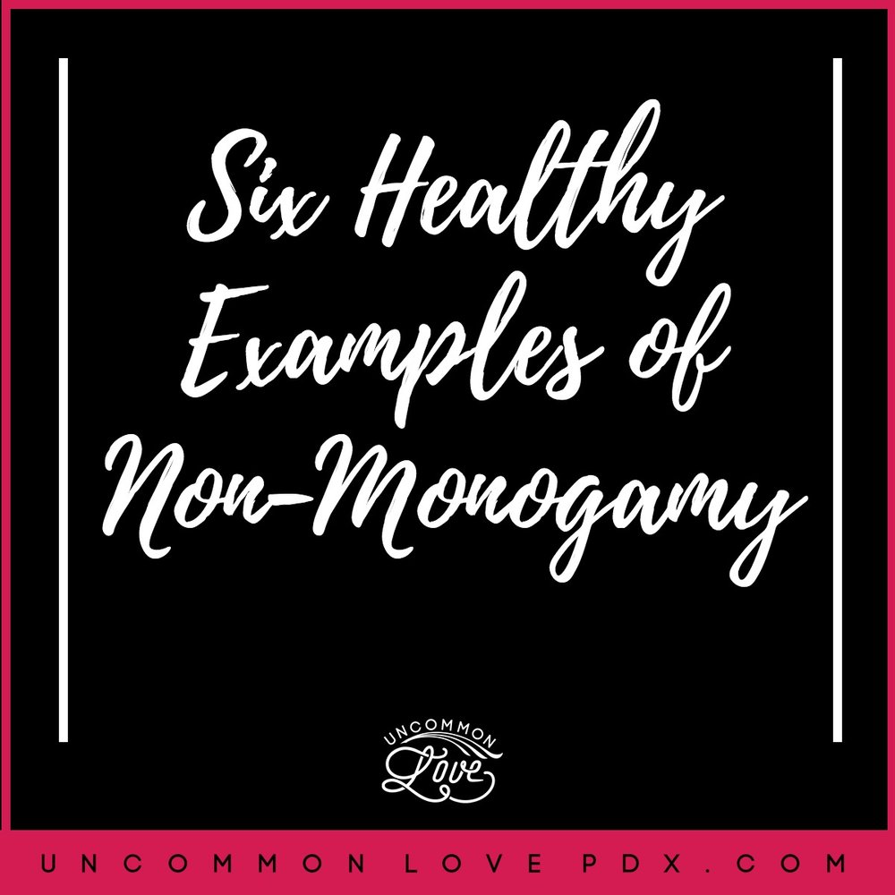 examples of healthy polyamory | healthy non-monogamy |what is polyamory