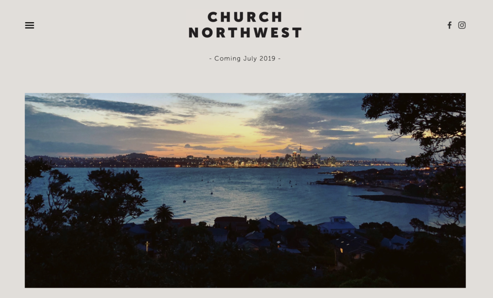 Check out our startup website:   churchnorthwest.nz