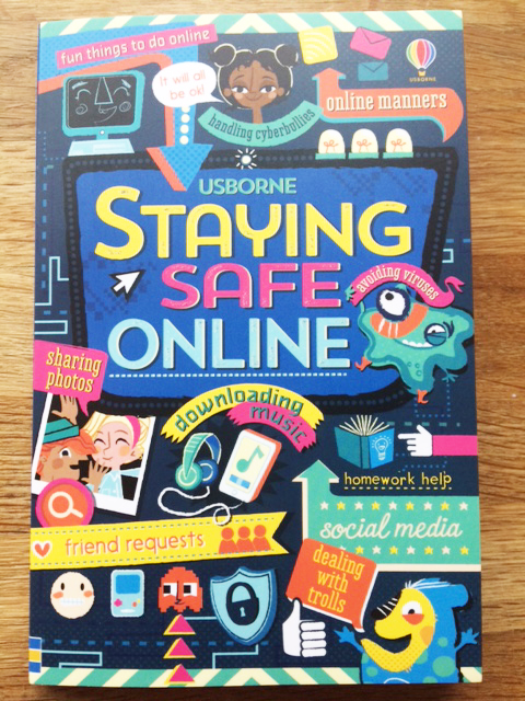 It will all be OK! Staying Safe Online is now in the shops!!