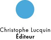 Christophe Lucquin Éditeur
