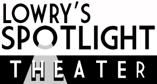 Lowry's Spotlight Theater