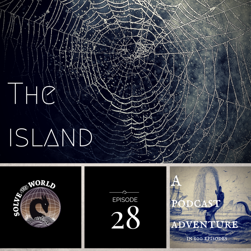 Solve the World, Episode 28: The Island