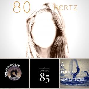 Image result for 80 hertz solve the world