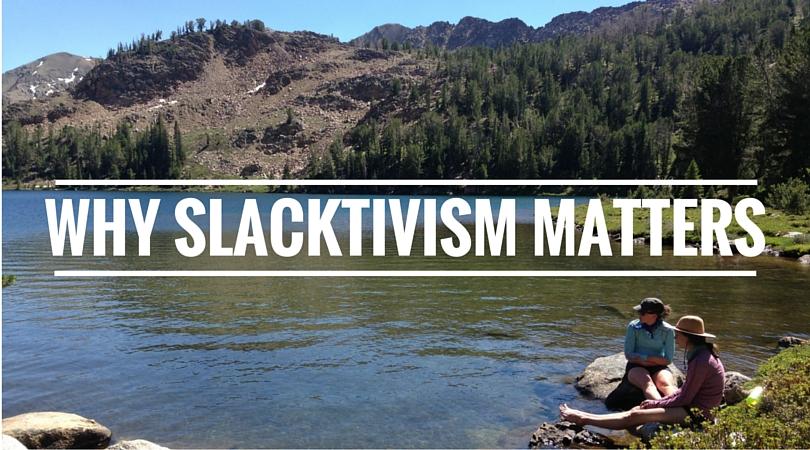 Why slacktivism matters.jpg