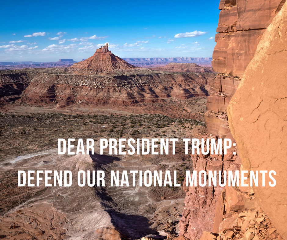 Dear Trump- Defend our national monuments.png