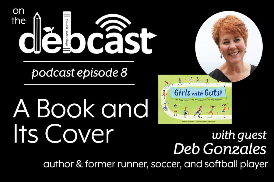 Episode 8 - Deb Gonzales.jpg