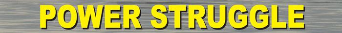POWER-STRUGGLE banner.jpg